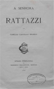 Castello Branco, Camillo. A Senhora Rattazzi. Porto: Livraria Internacional de Ernesto Chardron, 1880.